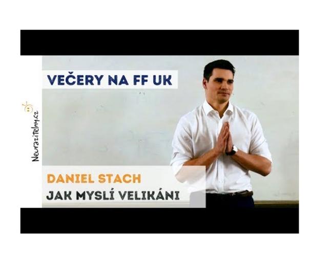 Daniel Stach: Jak myslí velikáni